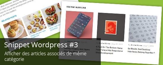 Wordpress : Afficher des articles associés de même catégorie