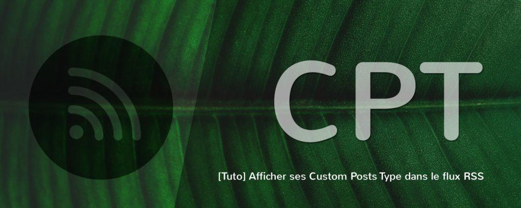 Ajouter vos CPT au flux RSS de WordPress