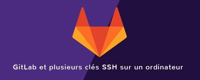 GitLab plusieurs clés SSH